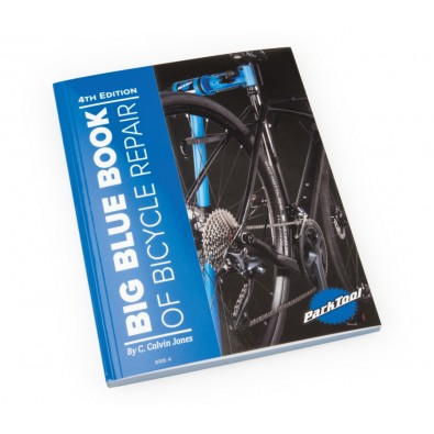 The Big Blue Book of Bicycle Repair - 4th Edition